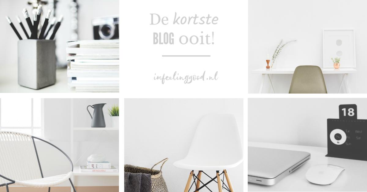 De kortste blog ooit!