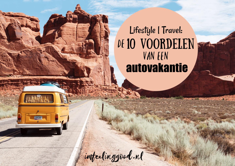 Lifestyle | Travel: de 10 voordelen van een autovakantie