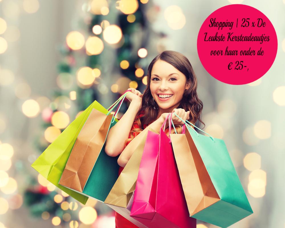 Shopping 25 x De Leukste Kerstcadeautjes voor haar onder de € 25-,